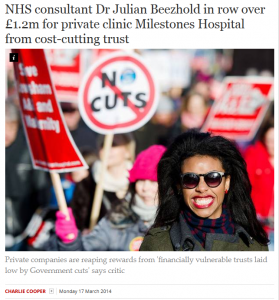 The Independent: NHS consultant Dr Julian Beezhold in row over £1.2m for private clinic Milestones Hospital from cost-cutting trust