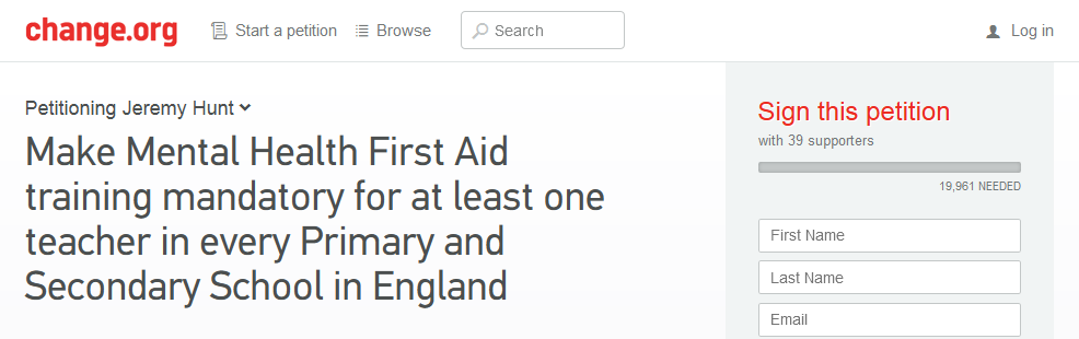 Petition Make Mental Health First Aid training mandatory for at least one teacher in every Primary and Secondary School in England