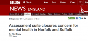 BBC News: Assessment suite closures concern for mental health in Norfolk and Suffolk