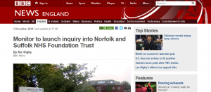 BBC News: Monitor to launch inquiry into Norfolk and Suffolk NHS Foundation Trust