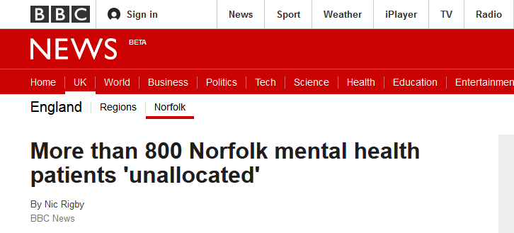 BBC News More than 800 Norfolk mental health patients 'unallocated'