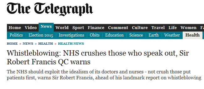 Daily Telegraph Whistleblowing NHS crushes those who speak out, Sir Robert Francis QC warns