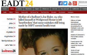 EADT: Mother of Sudbury's Joe Ruler, 19, who killed himself at Wedgwood House is left 'heartbroken' that same mistakes still being made by NSFT mental health trust