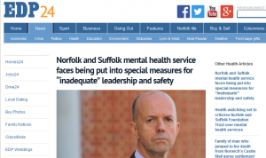 "EDP: Norfolk and Suffolk mental health service faces being put into special measures for ""inadequate"" leadership and safety"