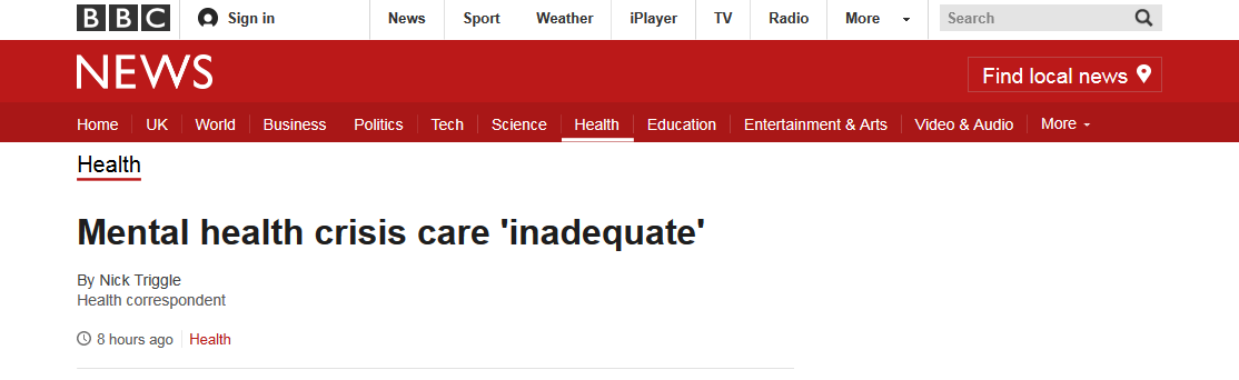 BBC News Mental health crisis care inadequate