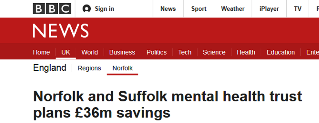BBC News Norfolk and Suffolk mental health trust plans £36m savings