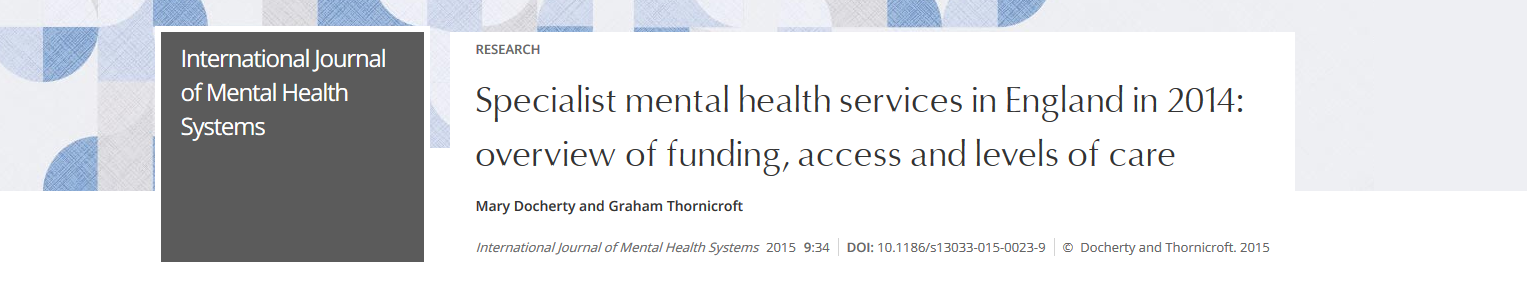 Research Specialist mental health services in England in 2014 overview of funding access and levels of care