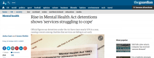 The Guardian: Rise in Mental Health Act detentions shows 'services struggling to cope'