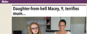 The Sun: Daughter-from-hell Macey, 9, terrifies mum...
