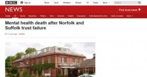 BBC News: Mental health death after Norfolk and Suffolk trust failure