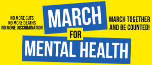 March for Mental Health: Posters/flyers to print, distribute and display