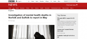 BBC News: Investigation of mental health deaths in Norfolk and Suffolk to report in May