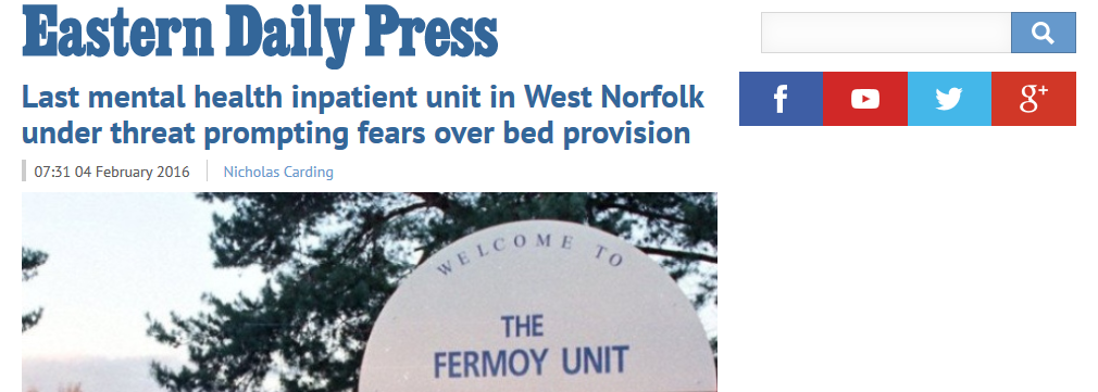 EDP Last mental health inpatient unit in West Norfolk under threat prompting fears over bed provision