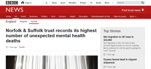 BBC News: Norfolk & Suffolk trust records its highest number of unexpected mental health deaths