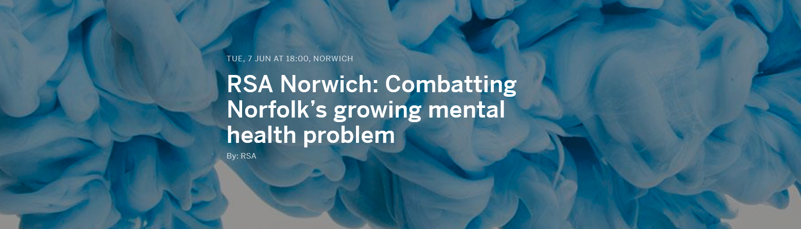 RSA Norwich Combatting Norfolk's growing mental health problem