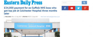 Greed: EDP: £54,000 payment for ex-NSFT boss who got top job at Colchester Hospital three months later