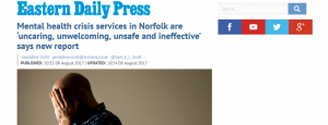 EDP: Mental health crisis services in Norfolk are 'uncaring, unwelcoming, unsafe and ineffective' says new report