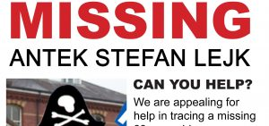 Missing Person Appeal: Antek Stefan Lejk