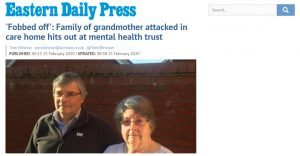 EDP: 'Fobbed off': Family of grandmother attacked in care home hits out at mental health trust