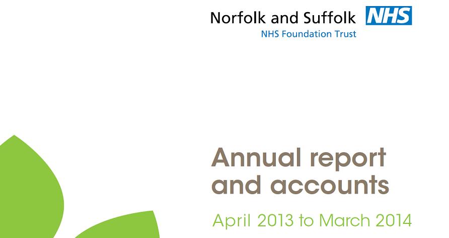 Norfolk & Suffolk NHS Foundation Trust (NSFT) Annual Report & Accounts 2013-14