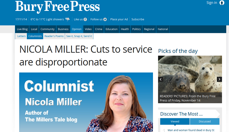 Bury Free Press NICOLA MILLER Cuts to service are disproportionate