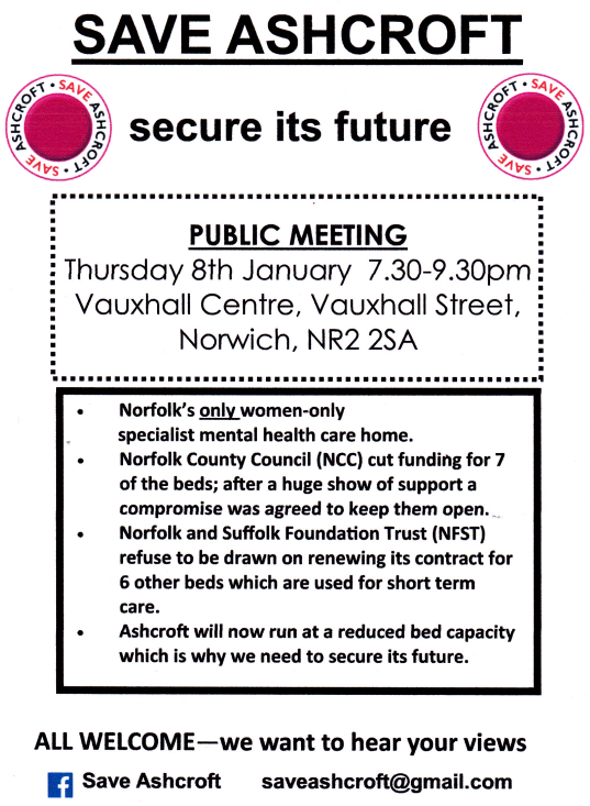 Save Ashcroft Public Meeting at Vauxhall Centre Norwich NR2 2SA 8th January 1930-2130