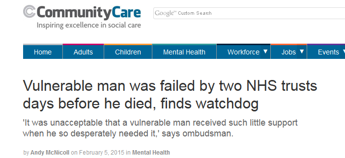 Communuty Care Vulnerable man was failed by two NHS trusts days before he died, finds watchdog