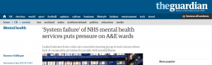 Guardian: 'System failure' of NHS mental health services puts pressure on A&E wards