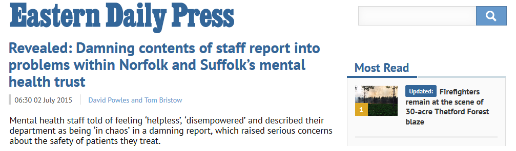 EDP Revealed Damning contents of staff report into problems within Norfolk and Suffolk's mental health trust