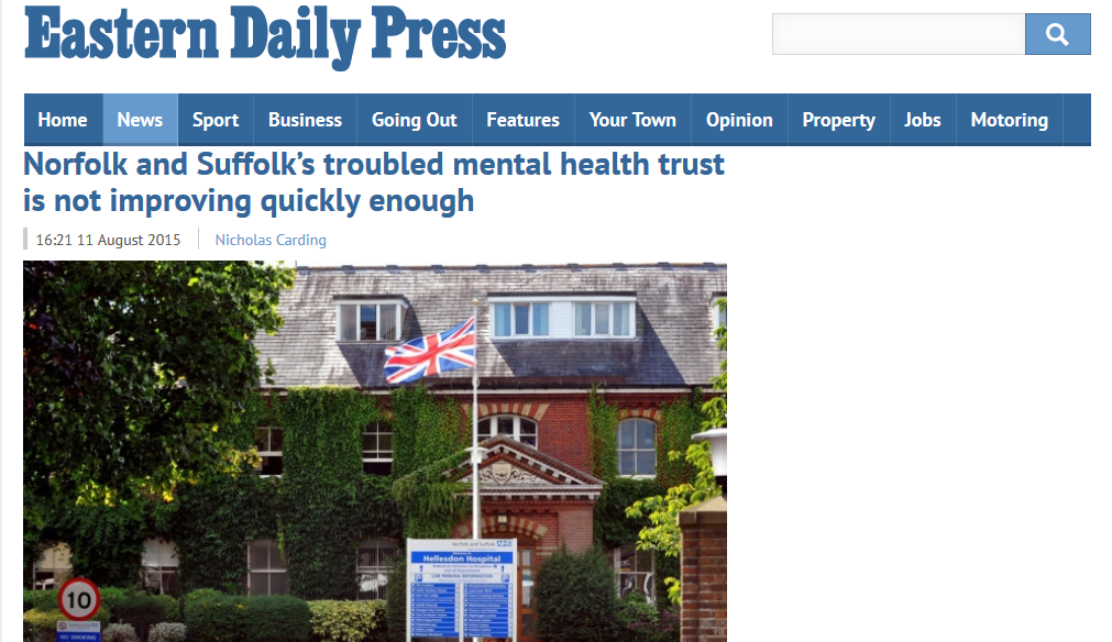 EDP Norfolk and Suffolk's troubled mental health trust is not improving quickly enough