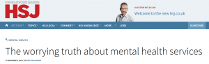 Health Service Journal: The worrying truth about mental health services: The King's Fund on NSFT's failure