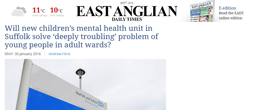 EADT Will new children's mental health unit in Suffolk solve deeply troubling problem of young people in adult wards