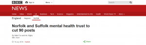 BBC News: Norfolk and Suffolk mental health trust to cut 90 posts