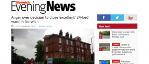 Evening News: Anger over decision to close 'excellent' 24-bed ward in Norwich