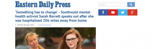 EDP: 'Something has to change' - Southwold mental health activist Sarah Barrett speaks out after she was hospitalised 206 miles away from home