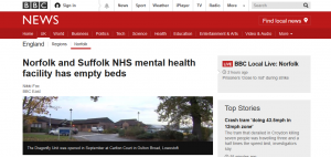 CAMHS Crisis: BBC News: Norfolk and Suffolk NHS mental health facility has empty beds