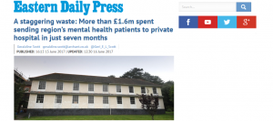 Fixed, Flawed Farce: Part 3: EDP: A staggering waste: More than £1.6m spent sending region's mental health patients to private hospital in just seven months