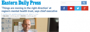 Fact check: EDP: 'Things are moving in the right direction' at region's mental health trust, says chief executive