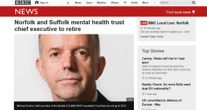 BBC News: Norfolk and Suffolk mental health trust chief executive to retire