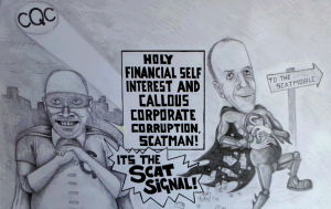 "Campaign Cartoon: ""Holy Financial Self-Interest and Callous Corporate Corruption, Scatman! It's the Scat Signal!"""