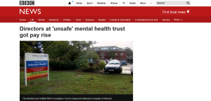 BBC News: Directors at 'unsafe' mental health trust NSFT got pay rise
