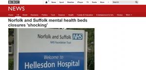 BBC News: Norfolk and Suffolk mental health beds closures 'shocking'