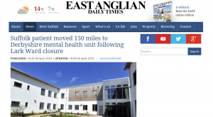 EADT: Suffolk patient moved 150 miles to Derbyshire mental health unit following Lark Ward closure