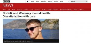 BBC News: Norfolk and Waveney mental health: Dissatisfaction with care