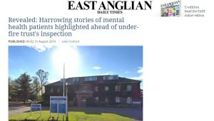 EADT: Revealed: Harrowing stories of mental health patients highlighted ahead of under-fire trust's inspection